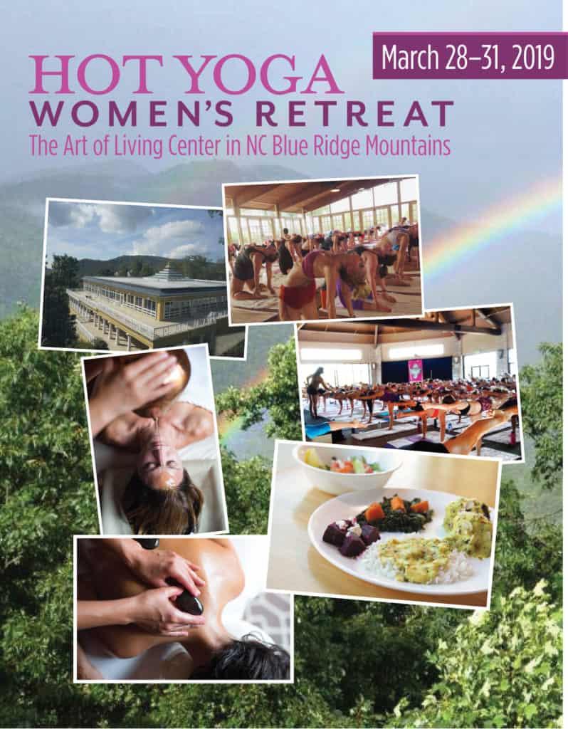 12th Annual Hot Yoga Women S Retreat The Art Of Living Retreat Center